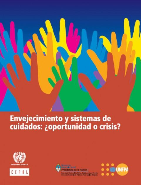 Envejecimiento y sistemas de cuidados: ¿oportunidad o crisis?