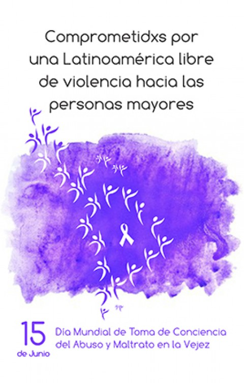 15 de junio: Día Mundial de Toma de Conciencia del Abuso y Maltrato en la Vejez