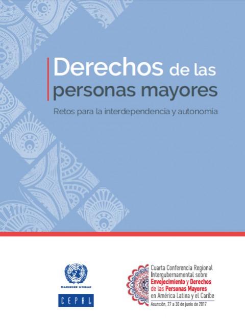 Derechos de las personas mayores – CEPAL – Junio 2017