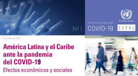 CEPAL: América Latina y el Caribe ante la pandemia del COVID-19 – Efectos económicos y sociales