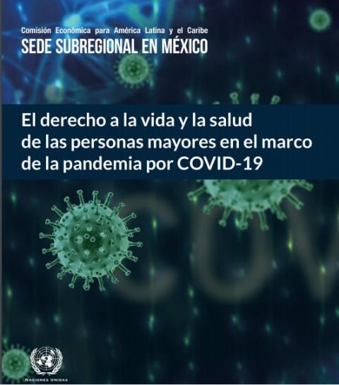 """""""El derecho a la vida y la salud de las personas mayores en el marco de la pandemia por COVID-19"""""""