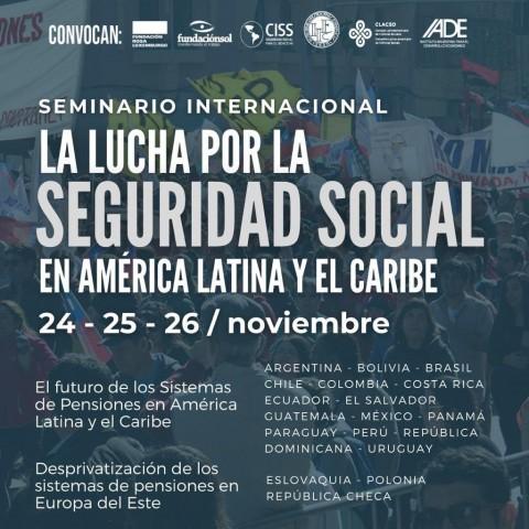 """Seminario Internacional: """"La lucha por la Seguridad Social en América Latina y el Caribe"""""""