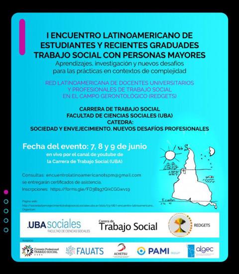 UBA-REDGETS – 1° Encuentro Latinoamericano de Estudiantes y recientes Graduades Trabajo Social con Personas Mayores
