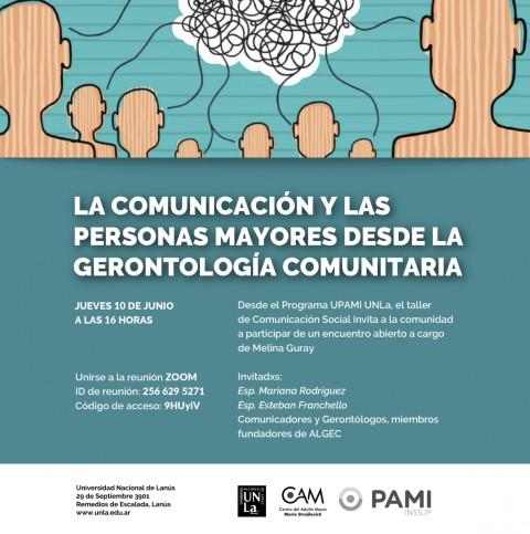 Jueves 10 de junio: La Comunicación y las Personas Mayores desde la Gerontología Comunitaria
